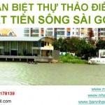 Bán biệt thự Thảo Điền mặt tiền sông Sài Gòn có chỗ đậu Du Thuyền